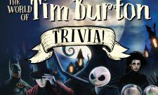 The World of Tim Burton Trivia